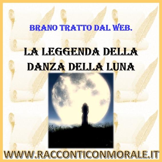 La leggenda della danza della luna