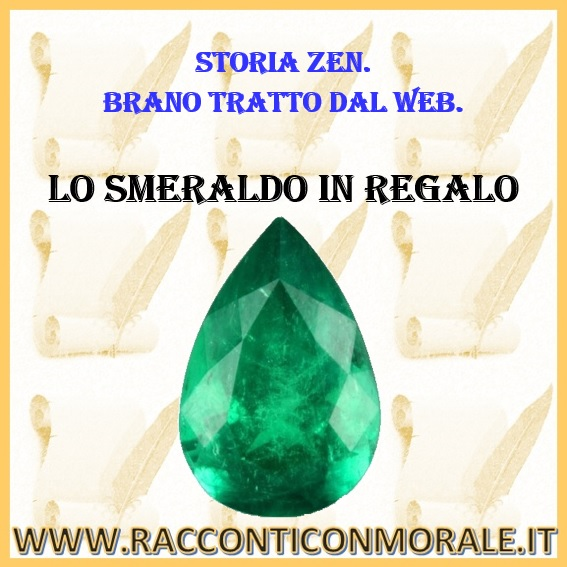 Lo smeraldo in regalo - Storia Zen