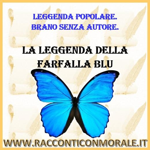 La Leggenda della Farfalla Blu